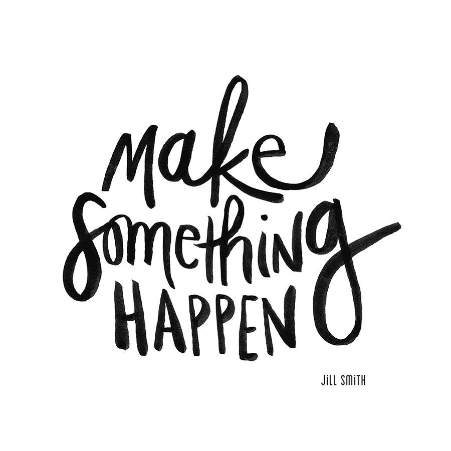 make something happen jill smith